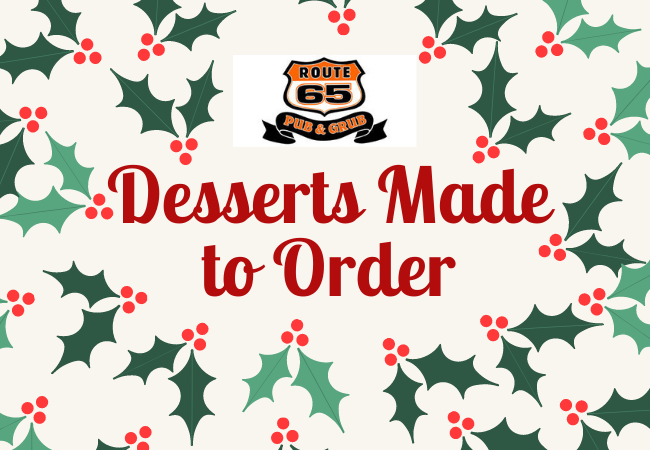 Desserts Made to Order